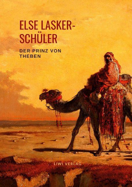 Else Lasker-Schüler - Der Prinz von Theben