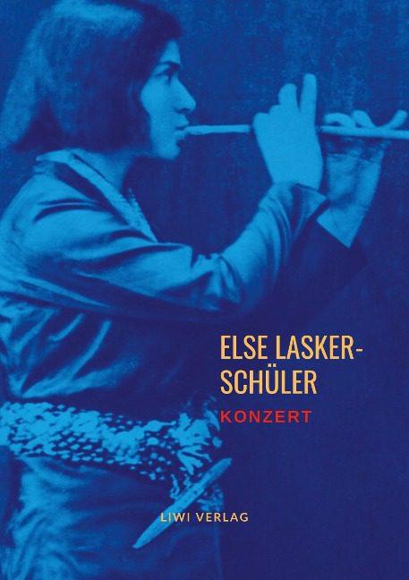 Else Lasker-Schüler - Konzert