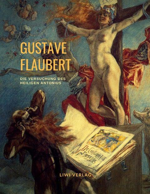Gustave Flaubert - Die Versuchung des heiligen Antonius