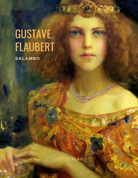 Gustave Flaubert - Salambo