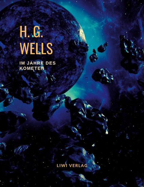H. G. Wells - Im Jahre des Kometen