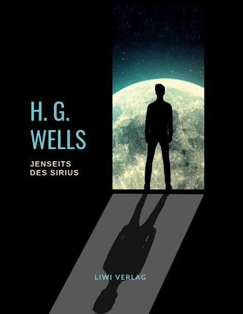 H. G. Wells - Jenseits des Sirius