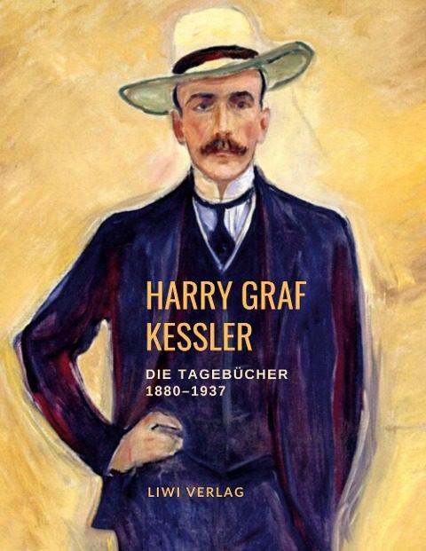 Harry Graf Kessler - Die Tagebücher 1918-1937