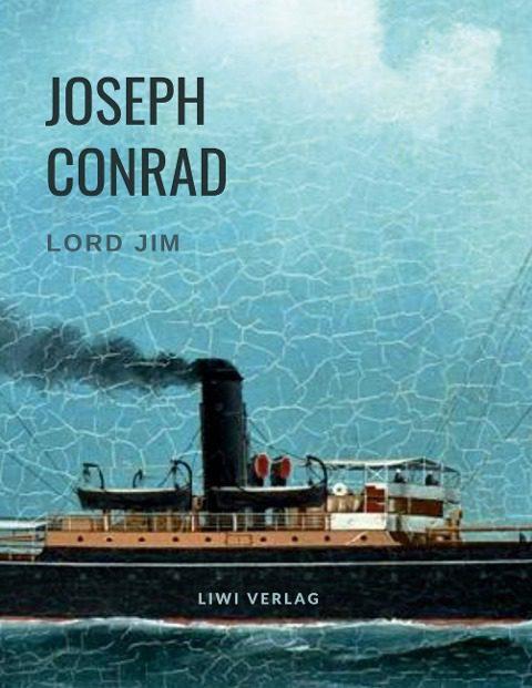 Joseph Conrad - Lord Jim