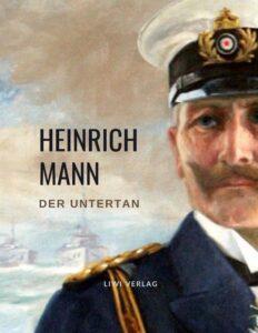 Heinrich Mann: Der Untertan.
